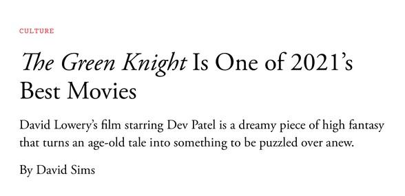 ทุกบทวิจารณ์ต่างยกย่อง ว่าที่ภาพยนตร์ยอดเยี่ยมแห่งปี  'The Green Knight' คว้าคะแนนบวกจากทุกสถาบัน ขึ้นแท่นผลงานระดับมาสเตอร์พีซ !